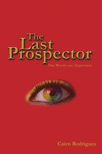 9781479135875: The Last Prospector