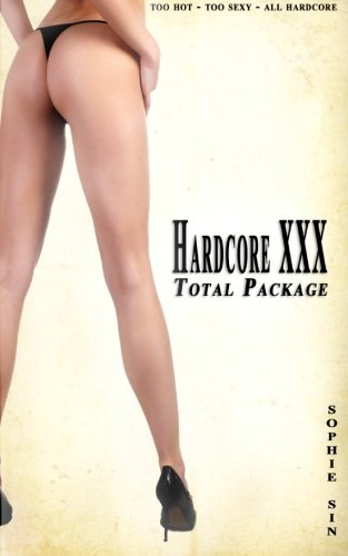 9781479136148: Hardcore XXX: Total Package (8 x Stories)