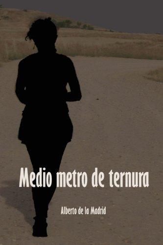 9781479136469: Medio metro de ternura (Spanish Edition)