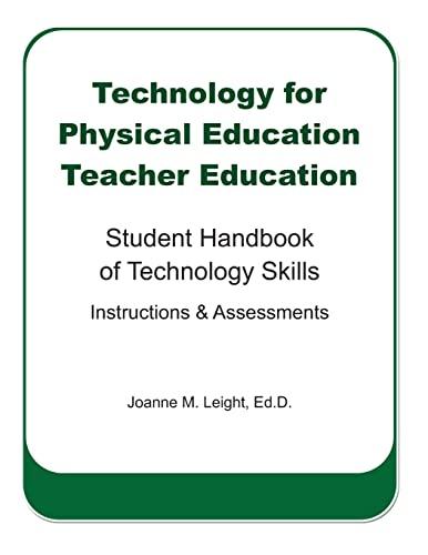 9781479137749: Technology for Physical Education Teacher Education: Student Handbook of Technology Skills Instruction & Assessment