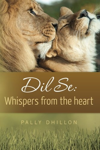 9781479138807: Dil Se: Whispers from the heart