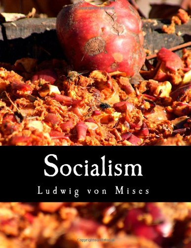 9781479140343: Socialism (Large Print Edition): An Economic and Sociological Analysis