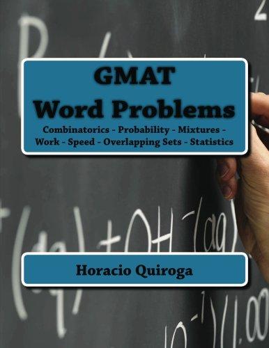 GMAT Word Problems: Combinatorics - Probability -: Quiroga, Horacio