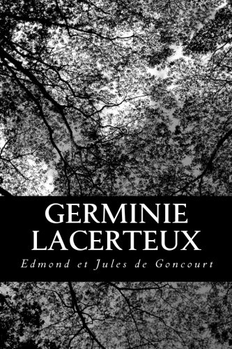 9781479142545: Germinie Lacerteux (French Edition)