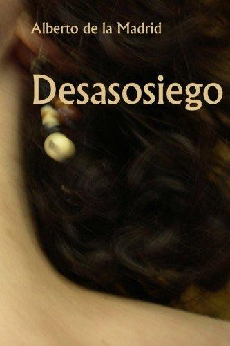9781479143214: Desasosiego (Spanish Edition)