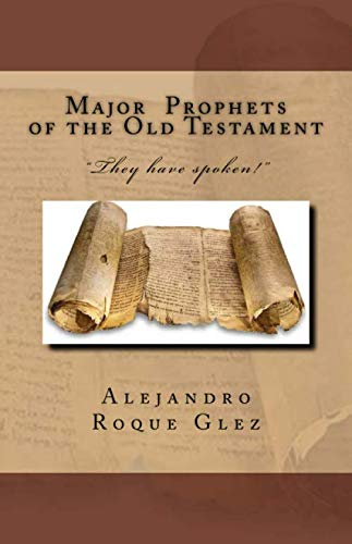 9781479143290: Major Prophets of the Old Testament.