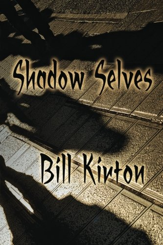 Shadow Selves: Kirton, Bill