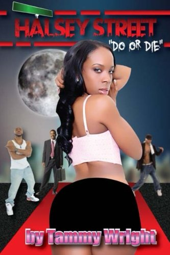 9781479144723: Halsey Street- Do or Die
