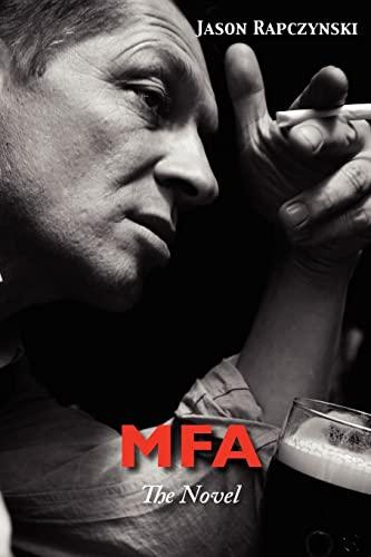 9781479145027: MFA: The Novel