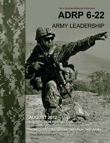 9781479145805: Army Doctrine Reference Publication ADRP 6-22 (FM 6-22) Army Leadership August 2012