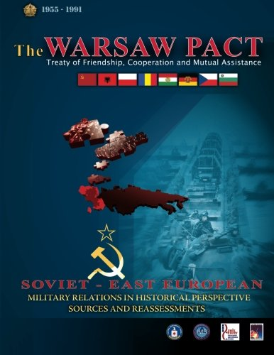 9781479145812: The Warsaw Pact - Soviet-East European Military Relations in Historical Perspective Sources and Reassessments