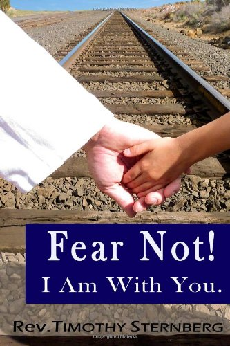 9781479146574: Fear Not I Am With You