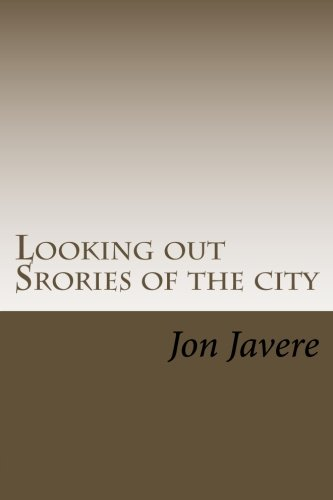 9781479148936: Looking out Srories of the city