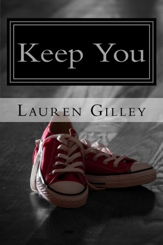 9781479150014: Keep You (The Walker Family Series) (Volume 1)