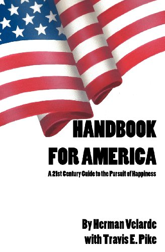 9781479150564: Handbook for America: A 21st Century Guide to the Pursuit of Happiness