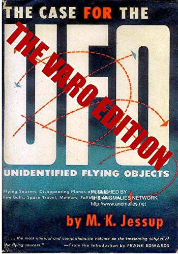 The Case for the UFO - VARO EDITION: Jessup, M. K.