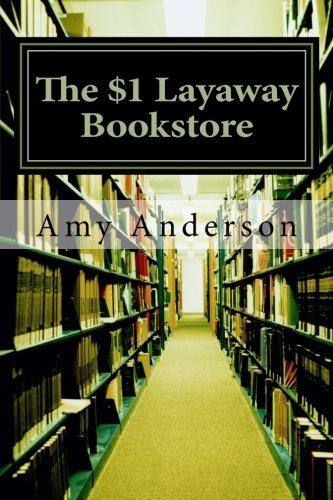 9781479151479: The $1 Layaway Bookstore (Volume 1)