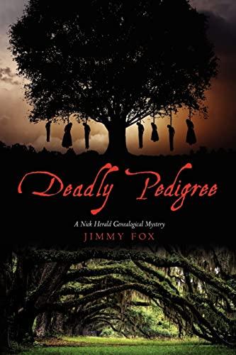 9781479151660: Deadly Pedigree: A Nick Herald Genealogical Mystery