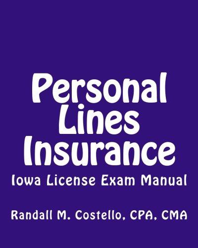 9781479151776: Personal Lines Insurance: Iowa License Exam Manual