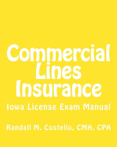 9781479153039: Commercial Lines Insurance: Iowa License Exam Manual