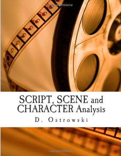 9781479153756: SCRIPT, SCENE and CHARACTER Analysis (Volume 1)