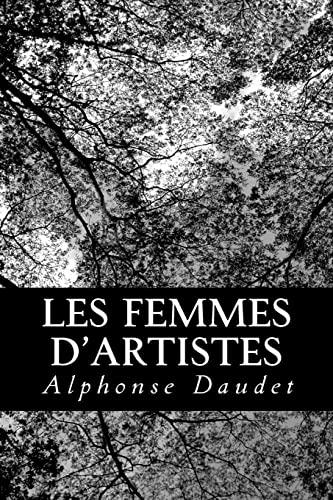 Les femmes d'artistes (French Edition) (9781479153992) by Daudet, Alphonse