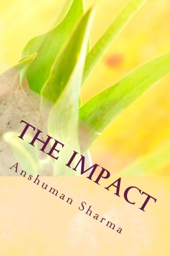 9781479154050: The Impact: The Art of Communicating Eloquently