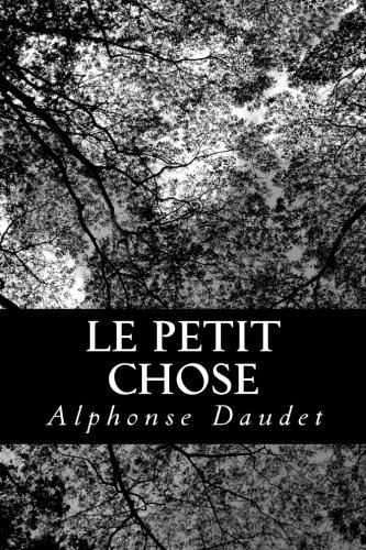9781479154074: Le Petit Chose (French Edition)