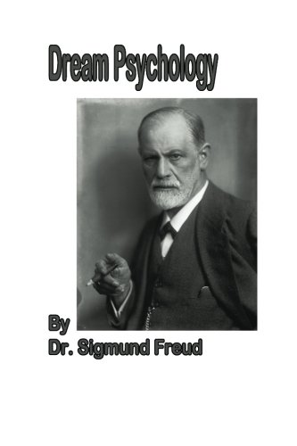 9781479154500: Dream Psychology: Psychoanalysis for Beginners
