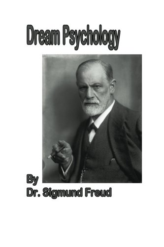 9781479154517: Dream Psychology (Large Print): Psychoanalysis for Beginners