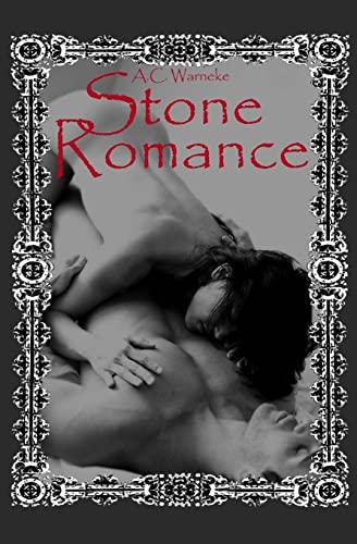 Stone Romance: Stone Passion #2: Warneke, A. C.