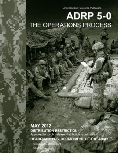 9781479157518: Army Doctrine Reference Publication ADRP 5-0 The Operations Process May 2012