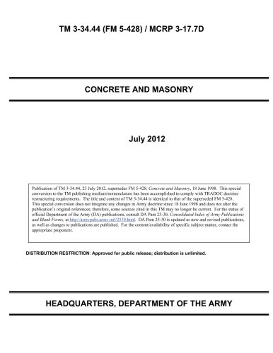 TM 3-34.44 (FM 5-428) / MCRP 3-17.7D Concrete and Masonry July 2012: US Army, United States ...