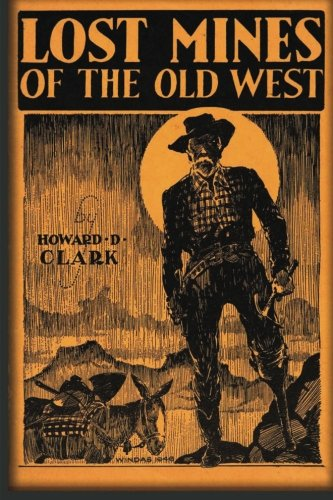 9781479158294: Lost Mines Of The Old West