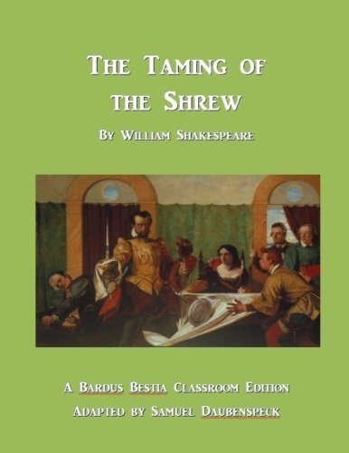 9781479160181: The Taming of the Shrew: Bardus Bestia Classroom Edition