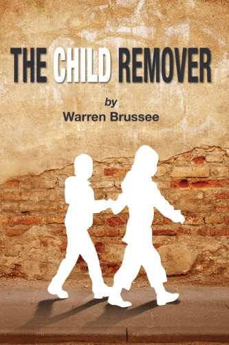 9781479160532: The Child Remover