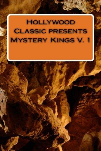 9781479161706: Hollywood Classic presents Mystery Kings V. 1: Flight of a Bilyon Dreams