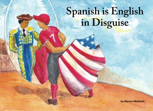 9781479161911: Spanish is English in Disguise