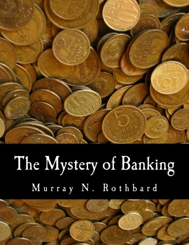 9781479163175: The Mystery of Banking (Large Print Edition)