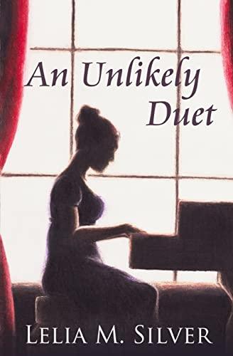 An Unlikely Duet: Silver, Lelia M.
