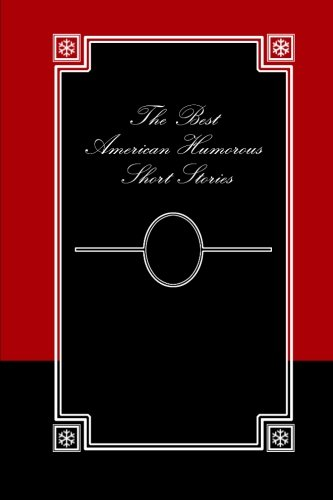 9781479167456: The Best American Humorous Short Stories (Large Print)