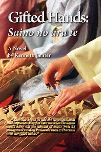 9781479168804: Gifted Hands: Sainoo no aru te
