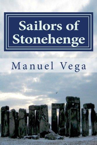 9781479169238: Sailors of Stonehenge: The Celestial and Atlantic Origin of Civilization