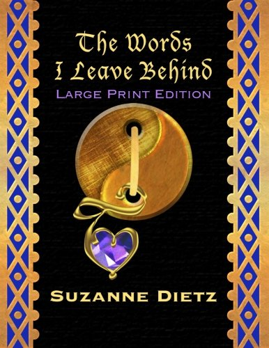 9781479169740: The Words I Leave Behind - Large Print Edition