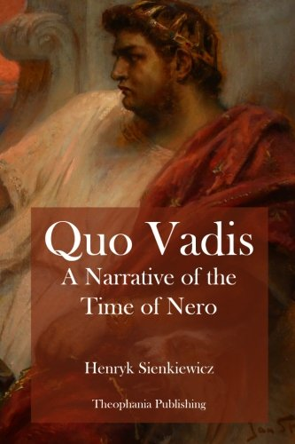 9781479170203: Quo Vadis A Narrative of the Time of Nero