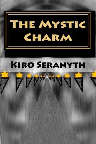 The Mystic Charm: Seranyth, Kiro