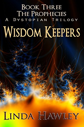 9781479171057: Wisdom Keepers: Book 3, The Prophecies (Volume 3)