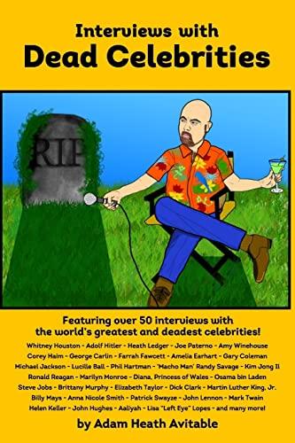 9781479171125: Interviews with Dead Celebrities