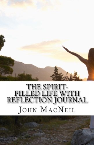 9781479175185: The Spirit-Filled Life With Reflection Journal