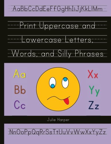 9781479175451: Print Uppercase and Lowercase Letters, Words, and Silly Phrases: Kindergarten and First Grade Writing Practice Workbook (Reproducible)